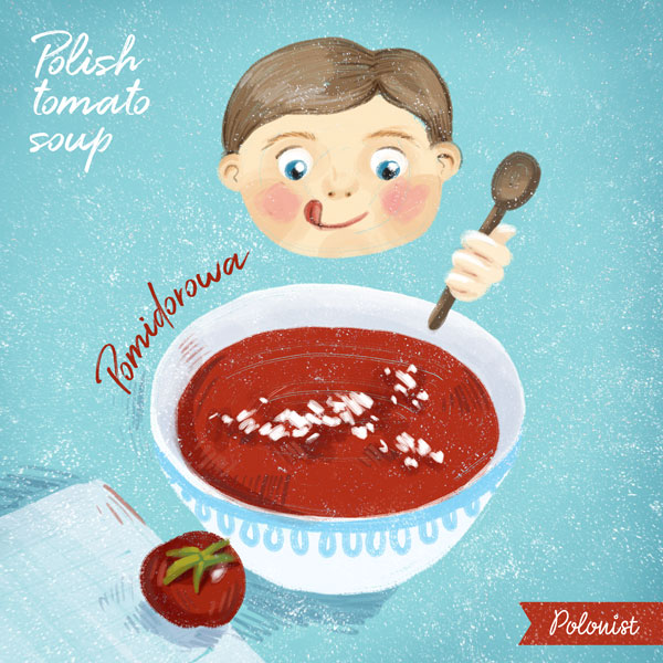 Illustration of Polish tomato soup (pomidorowa) by Kasia Kronenberger
