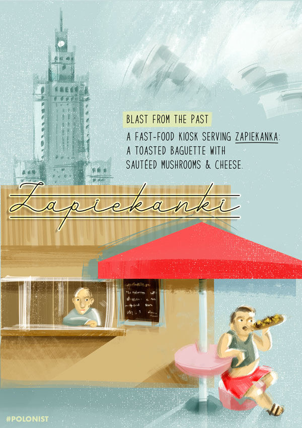 Polish fast food stand / kiosk serving zapiekanka with the Palace of Culture and Science in the background. Illustrated by Kasia Kronenberger