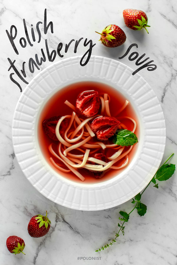 [Recipe in English] Fruity Strawberry Soup, Polish-style! Try the recipe. #polonist #strawberry #soup #summerrecipes