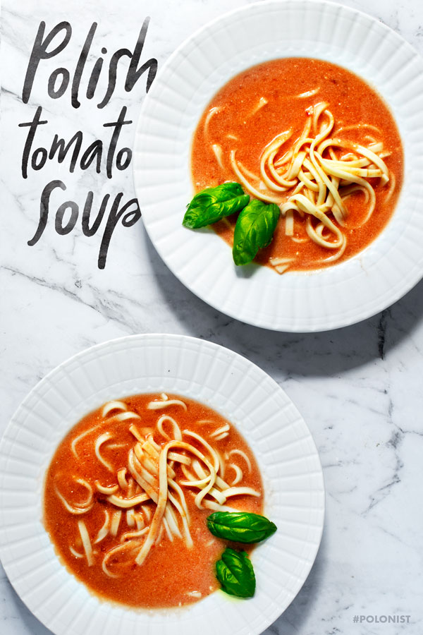Zupa Pomidorowa: Polish Tomato Soup with Egg Noodles